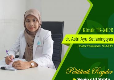 KLINIK TB MDR – dr. Astri Ayu Setianingtyas