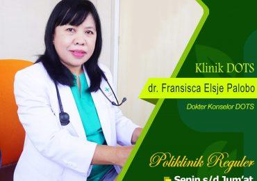 KLINIK DOTS – dr. Fransisca Elsje Palobo