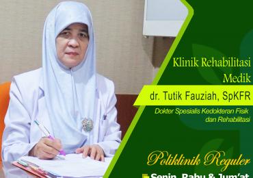 KLINIK REHABILITASI MEDIK – dr. Tutik Fauziah, Sp.KFR