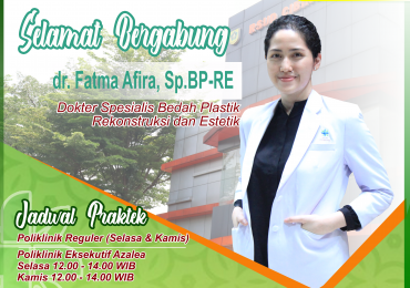 KLINIK BEDAH PLASTIK – dr. Fatma Afira, Sp.BP-RE