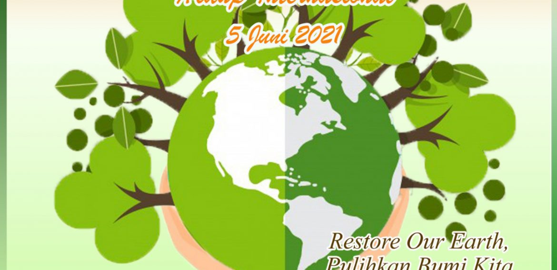 memperingati hari lingkungan hidup sedunia 5 juni 2021